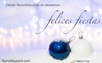 🎅🏼🎁 Tecnosolucions os desea, Felices fiestas 🎁🎅🏼